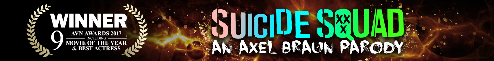 Suicide Squad: An Axel Braun Parody - 9 AVN Awards Banner